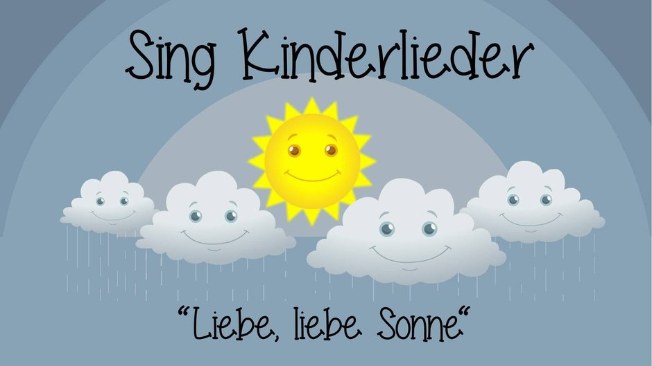 Liebe Liebe Sonne Text Noten Video Zum Mitsingen